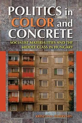Politics in Color and Concrete