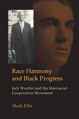 Race Harmony and Black Progress Race Harmony and Black Progress