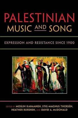 Palestinian Music and Song Palestinian Music and Song