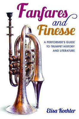 Fanfares and Finesse Fanfares and Finesse