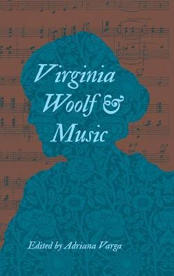 Virginia Woolf and Music