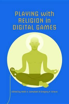 Playing with Religion in Digital Games Playing with Religion in Digital Games