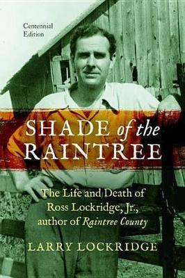 Shade of the Raintree, Centennial Edition Shade of the Raintree, Centennial Edition