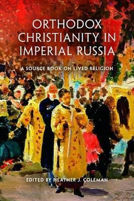 Orthodox Christianity in Imperial Russia Orthodox Christianity in Imperial Russia