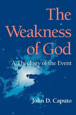The Weakness of God the Weakness of God