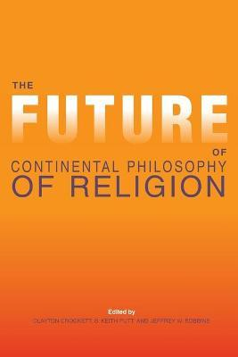 The Future of Continental Philosophy of Religion