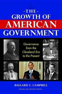 The Growth of American Government the Growth of American Government