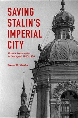 Saving Stalin's Imperial City Saving Stalin's Imperial City