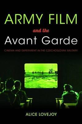 Army Film and the Avant Garde Army Film and the Avant Garde