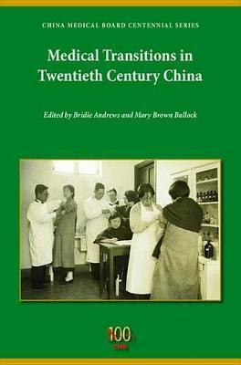 Medical Transitions in Twentieth-Century China Medical Transitions in Twentieth-Century China