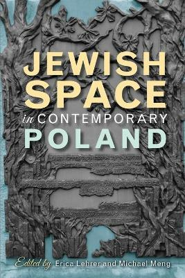 Jewish Space in Contemporary Poland