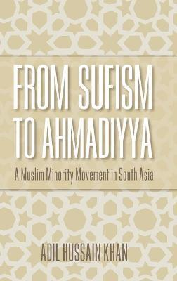 From Sufism to Ahmadiyya