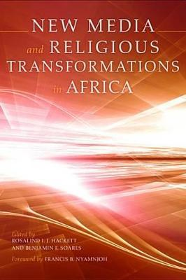 New Media and Religious Transformations in Africa New Media and Religious Transformations in Africa