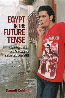 Egypt in the Future Tense Egypt in the Future Tense