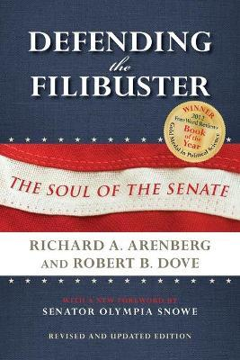 Defending the Filibuster, Revised and Updated Edition