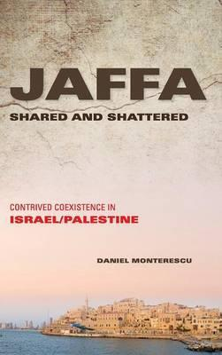 Jaffa Shared and Shattered