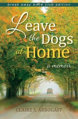 Leave the Dogs at Home