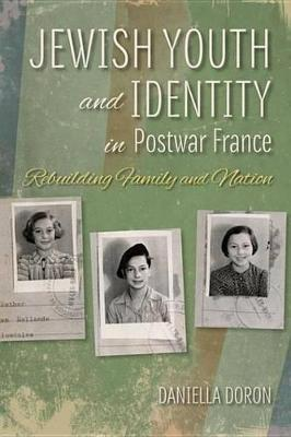 Jewish Youth and Identity in Postwar France