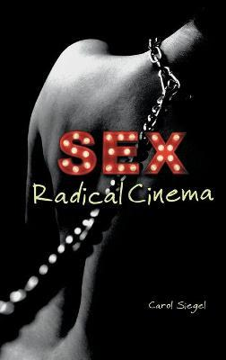 Sex Radical Cinema
