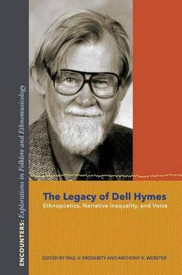The Legacy of Dell Hymes