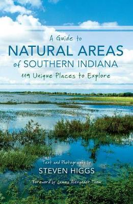 A Guide to Natural Areas of Southern Indiana