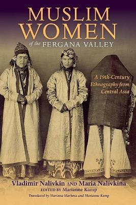 Muslim Women of the Fergana Valley