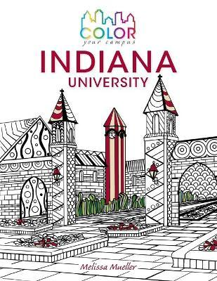Color Your Campus-Indiana University