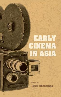 Early Cinema in Asia