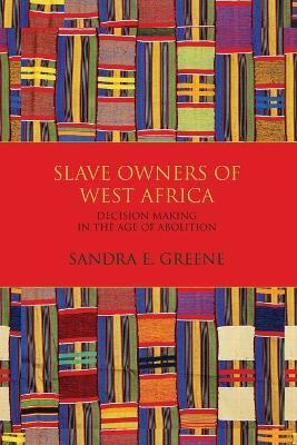Slave Owners of West Africa