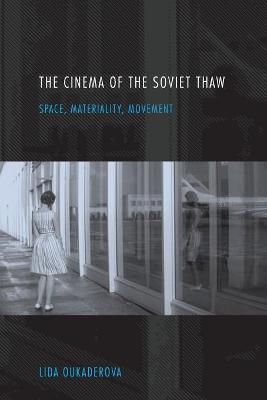 The Cinema of the Soviet Thaw