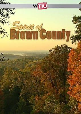 Spirit of Brown County