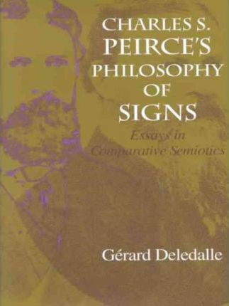 Charles S. Peirce's Philosophy of Signs