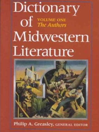 Dictionary of Midwestern Literature