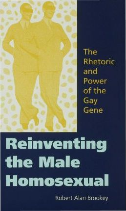 Reinventing the Male Homosexual