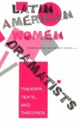 Latin American Women Dramatists