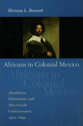 Africans in Colonial Mexico
