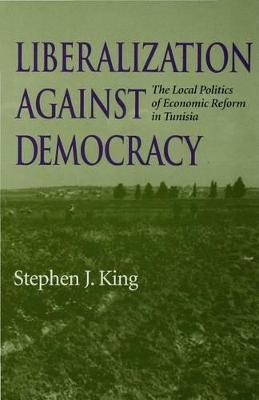 Liberalization Against Democracy