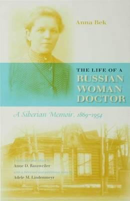 The Life of a Russian Woman Doctor