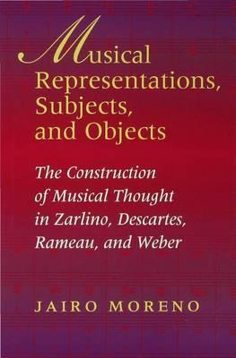 Musical Representations, Subjects, and Objects