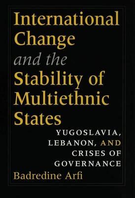 International Change and the Stability of Multiethnic States