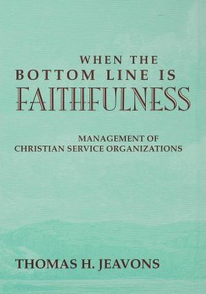 When the Bottom Line Is Faithfulness