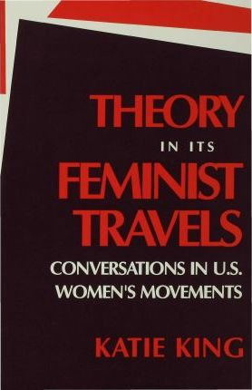Theory in Its Feminist Travels