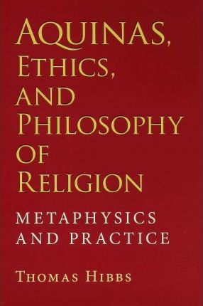 Aquinas, Ethics, and Philosophy of Religion