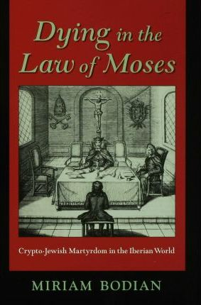 Dying in the Law of Moses