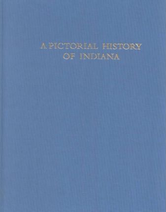 Pictorial History of Indiana