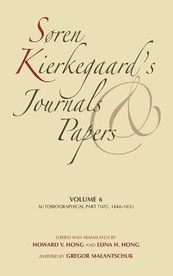 Soren Kierkegaard's Journals and Papers: Volume 6