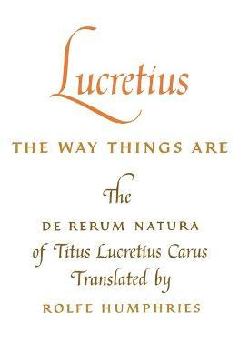 Lucretius: The Way Things Are