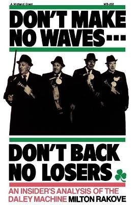 Don't Make No Waves - Don't Back No Losers