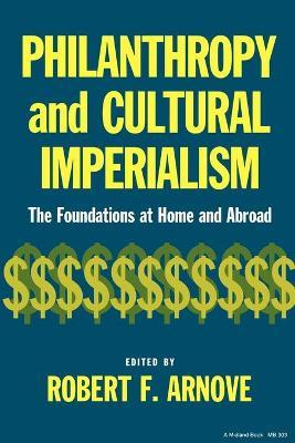 Philanthropy and Cultural Imperialism