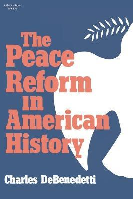 Peace Reform in American History